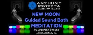 New MOON Meditation @ Aquarian Dreams | Indialantic | FL | United States