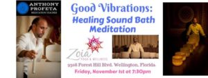 GOOD Vibrations: Sound Bath Meditation @ Zoia Yoga and Wellness | Wellington | FL | United States
