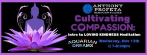 Intro to Loving-Kindness Meditation @ Aquarian Dreams | Indialantic | FL | United States