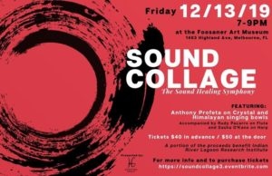 Sound Collage, The Sound Healing Symphony @ Foosaner Art Museum | Melbourne | FL | United States