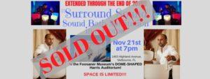 Surround Sounds: Sound Bath Meditation in a Dome @ Foosaner Art Museum | Melbourne | FL | United States