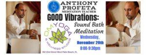 GOOD Vibrations: Sound Bath Meditation @ OM Yoga & Wellness Studios | West Palm Beach | FL | United States