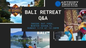 BALI Retreat 2020 Q&A! @ Inside Out Yoga | Winter Haven | FL | United States
