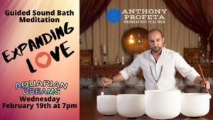 Expanding Love: Guided Sound Bath Meditation @ Aquarian Dreams | Indialantic | FL | United States