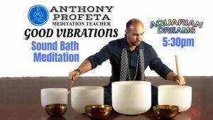 GOOD VIBRATIONS: Sound Bath Meditation @ Aquarian Dreams   Indialantic   FL   United States