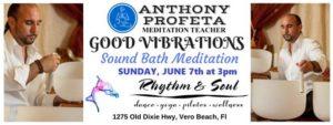GOOD Vibrations: Sound Bath Meditation @ Rhythm & Soul   Vero Beach   FL   United States