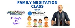 FAMILY Meditation Class @ Aquarian Dreams | Indialantic | FL | United States