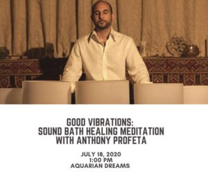 Good Vibrations: Sound Bath Healing Meditation with Anthnoy @ Aquarian Dreams | Indialantic | FL | United States