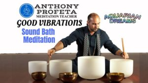GOOD VIBRATIONS: Sound Bath Meditation @ Aquarian Dreams | Indialantic | FL | United States