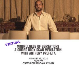 Online Mindfulness of Sensations A Guided Body Scan Meditation @ Aquarian Dreams | Indialantic | FL | United States