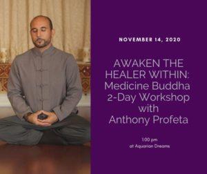 AWAKEN THE HEALER WITHIN - Medicine Buddha 2-Day Workshop @ Aquarian Dreams | Indialantic | FL | United States