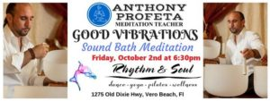 GOOD Vibrations: Sound Bath Meditation @ Rhythm & Soul | Vero Beach | FL | United States