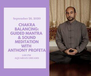 Chakra Balancing: Guided Mantra & Sound Meditation with Anthony Profeta @ Aquarian Dreams   Indialantic   FL   United States
