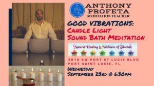 GOOD VIBRATIONS:Candle Light Sound Bath Meditation