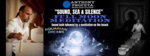 Sound, Sea & Silence: Full Moon Meditation @ Aquarian Dreams | Indialantic | FL | United States