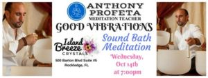GOOD VIBRATIONS: Sound Bath Meditation @ Island Breeze Crystals | Rockledge | FL | United States