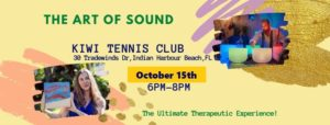 The ART of Sound @ Kiwi Tennis Club | Indian Harbour Beach | FL | United States