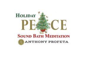 Holiday Peace Sound Bath Meditation @ The Chacana Spiritual Center | Melbourne | FL | United States
