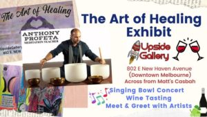 The Art of Healing: Concert / Wine Tasting / Meet The Artists @ Upside Gallery | Melbourne | FL | United States