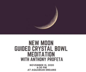 New Moon Guided Meditation with Anthony Profeta @ Aquarian Dreams | Indialantic | FL | United States