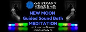 New MOON Sound Bath Meditation @ Aquarian Dreams | Indialantic | FL | United States