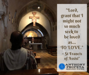 Spiritual Quote Anthony Profeta Meditation Teacher Saint Francis
